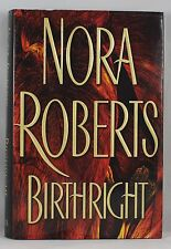 BIRTHRIGHT by NORA ROBERTS (Hardcover)  NEW YORK TIMES BESTSELLING AUTHOR