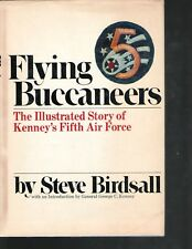 Flying Buccaneers 1977 First Edition Kenney's Fifth Air Force Birdsall