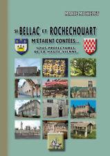 Si Bellac et Rochechouart m'étaient contées... sous-préfectures de Haute-Vienne