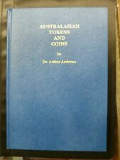 AUSTRALASIAN TOKENS AND COINS BY Dr. ARTHUR ANDREWS - SANFORD J. DURST 1982 - TB