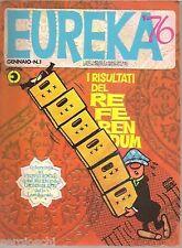 \EUREKA n°  1 / 1976 - BONVI  - ED. CORNO -OTTIMO!