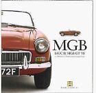 Mgb, Mgc & Mgb Gt V8 A Celebration Of Britain'S Best Loved Sports Car New Book