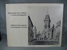 Reflections On A Capital 12 Ottawa Photographers B&W Photos Karsh 1970 Book