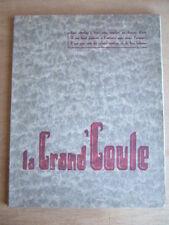 LA GRAND'GOULE NOEL 1935 - 7ème ANNEE - JOZEREAU POITIERS CONTES DE NOEL POITOU