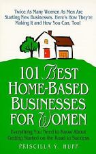 """""""101 BEST HOME-BASED BUSINESSES FOR WOMEN"""" BOOK BY PRISCILLA Y. HUFF"""