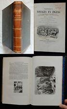 P/ NOUVEAUX VOYAGES EN ZIGZAG R.Tröpffer (Garnier 1886) +GRAVURES