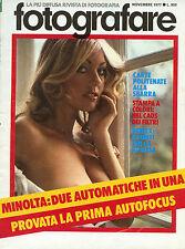 * FOTOGRAFARE * N° 11/ NOV.1977 * MINOLTA : DUE AUTOMATICHE IN UNA -