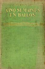 Cinq Semaines en Ballon - Jules Verne - Eds.Hachette - 1928