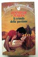 IL TRIONFO DELLA PASSIONE - J.Justin [Collana Bluemoon Special N.63]