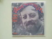 Roger Whittaker - Mon pays bleu (The leaving) 7'' Single SUNG IN FRENCH