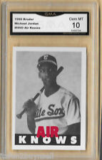 MICHAEL JORDAN 1990's BRODER AIR KNOWS WHITE SOX BASEBALL CARD GMA 10 GEM MT