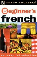 Teach Yourself Beginner's French, New Edition