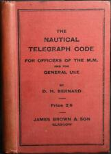 1907 NAUTICAL TELEGRAPH CODE BOOK FOR OFFICERS IN THE MERCANTILE MARINE Shipping