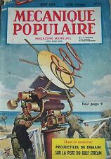 REVUE MECANIQUE POPULAIRE N° 075 CITE PETROLIFERE GULF STREAM HORLOGE 1952