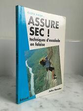 Clefs pour... Assure sec ! techniques d'escalade en falaise John Rander 2002