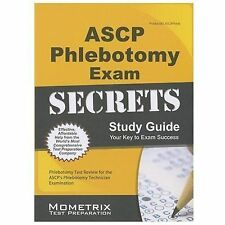 ASCP Phlebotomy Exam Secrets Study Guide: Phlebotomy Test Review for the ASCP's