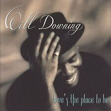 CD Album Will Downing Love`s The Place To Be (Everythin To Me) 90`s Soul