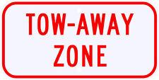 3M Reflective Tow Away Zone Advisory Parking Sign Dot Municipal Grade 12 x 6