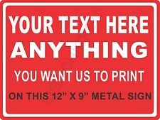 """YOUR TEXT HERE  - NEW ALUMINUM SIGN - 12"""" X 18""""  business signs, custom printed"""