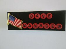 ID NAME TAG BADGE MAGNET OR PIN ,FLAG, TEACHER,NURSE,OFFICE ,MILITARY,POLITICAL
