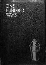 'One Hundred Ways Especially Prepared for Connoisseurs' 1932 by A Traveler