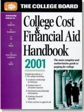 The College Board College Cost & Financial Aid Handbook 2001: All-New 21st Annua