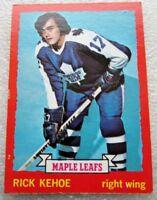 1973-74 TORONTO MAPLE LEAFS RICK KEHOE CARD! N/M O PEE CHEE