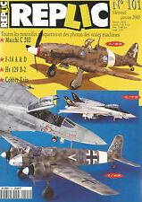 REPLIC N°101 MACCHI C 202 / F-14 A&D / Hs 129 B-2 / COBBER KAIN