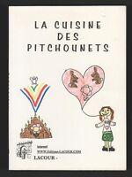 La Cuisine des Pitchounets (Pour les enfants)