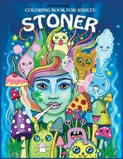Stoner Coloring Book for Adults: The Stoner's... PAPERBACK 2019 by Edwina Mc ...