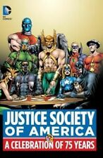 Justice Society of America A Celebration of 75 Years Hardcover - Brand New!