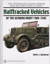 Halftracked Vehicles of the German Army 1909-1945 by Spielberger
