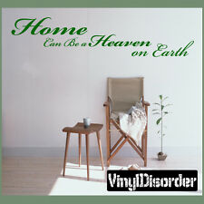 Home can be a Heaven on Earth Wall Vinyl Decal Sticker-quotesjc016