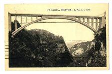 CPA 74 Haute-Savoie Saint-Julien en Genevois Le Pont de la Caille