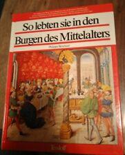 So Lebten Sie In Den Burgen Des Mittelalters Tessloff