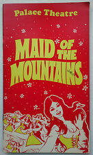 MAID OF THE MOUNTAINS.FREDERICK LONSDALE.PALACE PROGRAMME 72.JIMMY EDWARDS.CLYDE