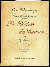 MAISON DES CARMES -  VIEUX PAPIERS -  PARIS REVOLUTIONNAIRE * ens. de 3 volumes