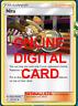 4X Nita 151-181 Pokemon Online Card TCG PTCGO Digital Card
