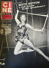 CINEMA CINE REVUE N° 33 de 1951 BETTY HUTTON NADIA GRAY ROGER PIGAUT M. GAYNOR