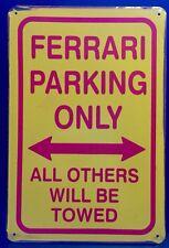 Ferrari Parking Only Metal Sign /  Vintage Garage Wall Decor (30 x 20cm)