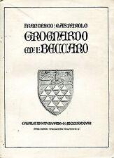 Gasparolo Francesco GROGNARDO ED I BECCARO dedica a Mario Bonzi storico arte