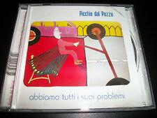 Picchio Dal Pozzo – Abbiamo Tutti I Suoi Problemi - CD - 2006 - ReR Megacorp