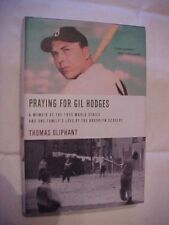 2005 HB Book PRAYING FOR GIL HODGES: MEMOIR OF 1955 WORLD SERIES by OLIPHANT
