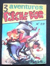 FLECHE D'OR N°29 ( 3 aventures ) RAY FLO  1959