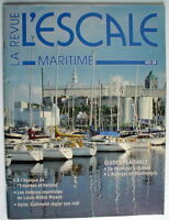 LA REVUE MARITIME L'ESCALE DE AVRIL 1989, No.28 ***** ONE FRENCH MAGAZINE