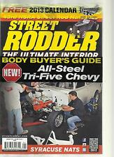 STREET RODDER, JANUARY, 2013 ( THE ULTIMATE INTERIOR BODY  BUYER'S GUIDE  )