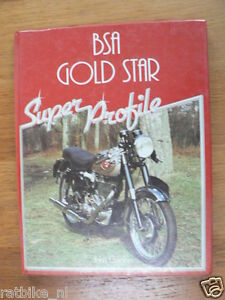 BSA GOLD STAR SUPER PROFILE JOHN GARDNER HAYNES GOLDSTAR BSA 1985