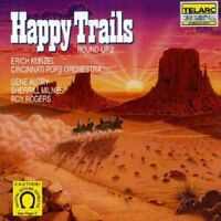 Cincinnati Pops Orchestra and Erich Kunzel - Happy Trails [CD]