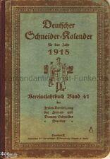 Deutscher Schneider Kalender für 1918 Vereinsjahrbuch 41 Herren Damen Dresden