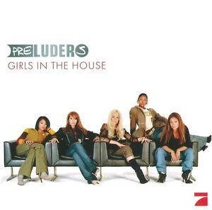 Preluders - Girls In The House (CD 2003) New
